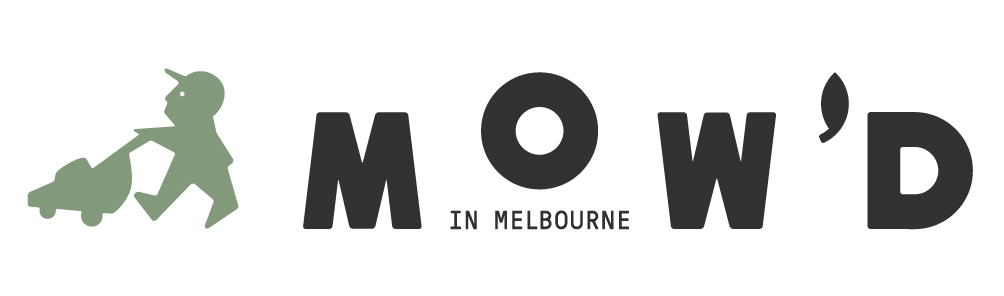 Mow'd In Melbourne